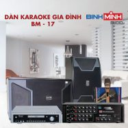 Dàn Karaoke Gia Đình BM 17