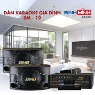 Dàn Karaoke Gia Đình BM 19