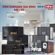 Dàn Karaoke Gia Đình BM 22