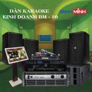 Dàn Karaoke Kinh Doanh BM 10