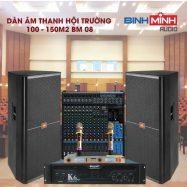 Dàn Âm Thanh Hội Trường 100 – 150 m2 BM 08