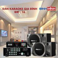 Dàn Karaoke Gia Đình BM 16