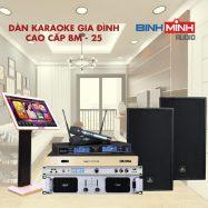 Dàn Karaoke Gia Đình Cao Cấp BM 25