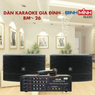 Dàn Karaoke Gia Đình BM 26