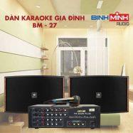 Dàn Karaoke Gia Đình BM 27