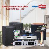 Dàn Karaoke Gia Đình Cao Cấp BM 33