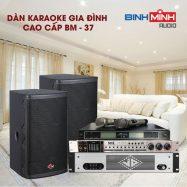 Dàn Karaoke Gia Đình Cao Cấp BM 37