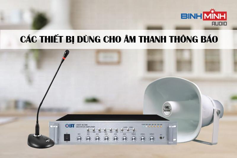 Các thiết bị dùng cho âm thanh thông báo