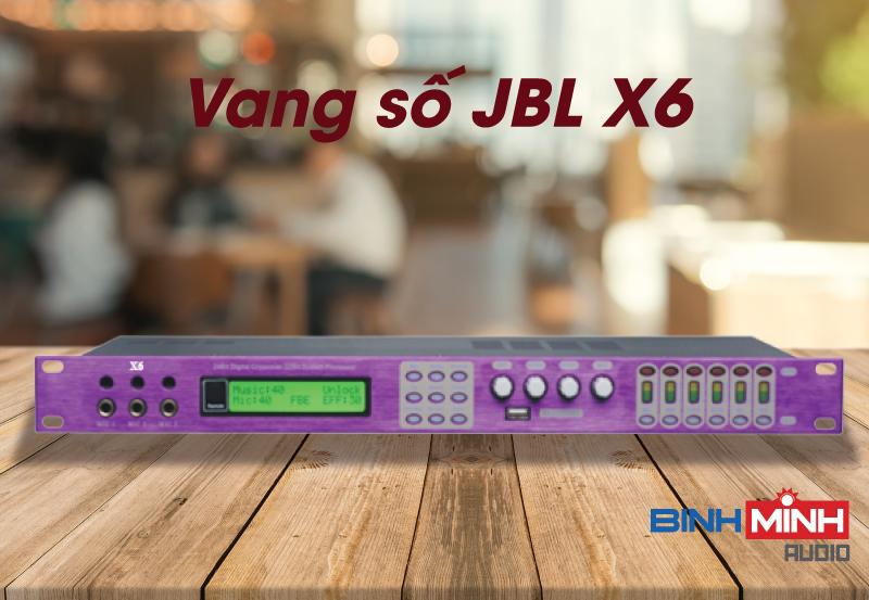 Vang số JBL X6 cho dàn karaoke