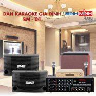 Dàn Karaoke Gia Đình BM 04