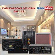 Dàn Karaoke Gia Đình BM 15