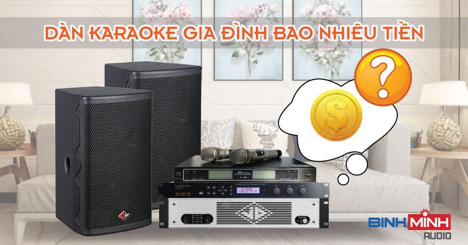 Dàn karaoke gia đình giá bao nhiêu?