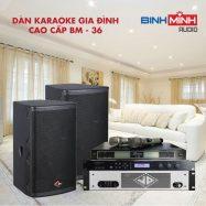 Dàn Karaoke Gia Đình Cao Cấp BM 36