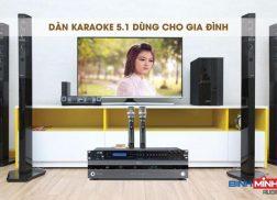 Dàn karaoke 5.1 dùng cho gia đình