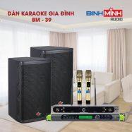 Dàn Karaoke Gia Đình BM 39