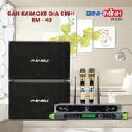 Dàn Karaoke Gia Đình BM 40